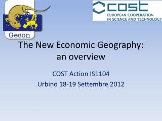 The New  Economic Geography : an  overview