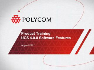 Product Training UCS 4.0.0 Software Features