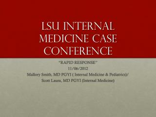 LSU Internal Medicine Case Conference
