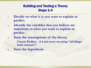 Building and Testing a Theory Steps 1-4
