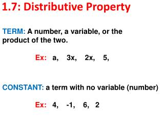 1.7:  Distributive Property