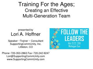 Training For the Ages; Creating an Effective Multi-Generation Team