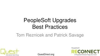 PeopleSoft Upgrades  Best Practices