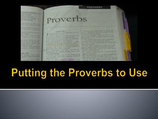 Putting the Proverbs to Use