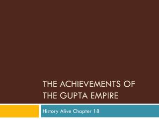 The Achievements of the Gupta Empire