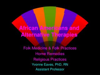African Americans and Alternative Therapies