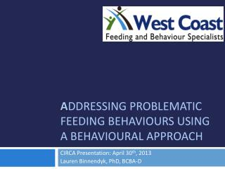A ddressing problematic feeding  behaviours  using a  behavioural  Approach