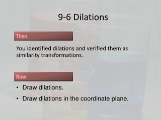 9-6 Dilations