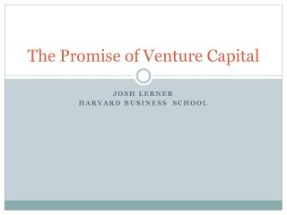 The Promise of Venture Capital