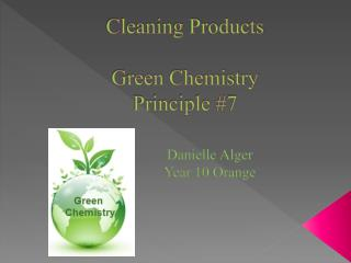 Cleaning Products Green Chemistry Principle #7