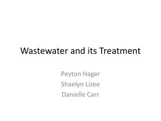 Wastewater and its Treatment