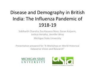 Disease and Demography in British India: The  Influenza Pandemic of  1918-19