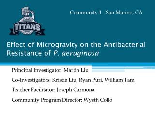 Effect of Microgravity on the Antibacterial Resistance of  P. aeruginosa