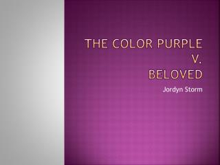 The Color Purple V. Beloved