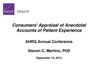 Consumers' Appraisal of Anecdotal Accounts of Patient Experience