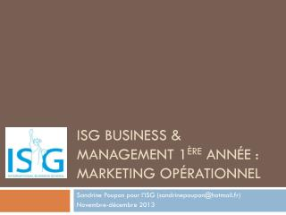 ISG Business & Management 1 ère  année : Marketing Opérationnel