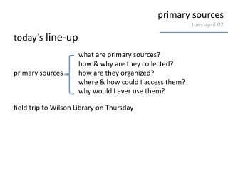 primary sources tues april  02