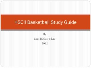 HSCII Basketball Study Guide