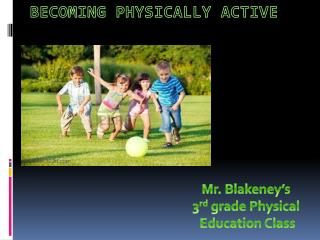 Becoming Physically Active
