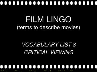 FILM LINGO (terms to describe movies)