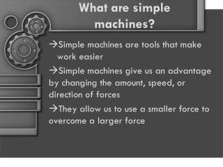 What are simple machines?