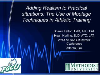 Adding Realism to Practical situations: The Use of Moulage Techniques in Athletic Training