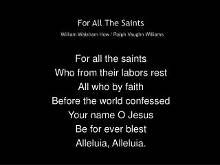 For All The Saints William Walsham How / Ralph Vaughn Williams