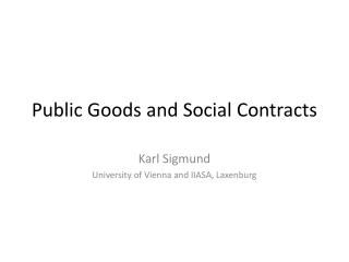 Public  Goods and Social Contracts