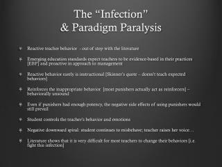 "The ""Infection"" & Paradigm Paralysis"