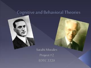Cognitive and Behavioral Theories