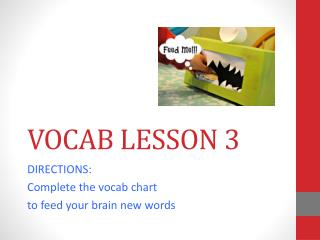 VOCAB LESSON 3