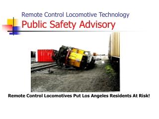 Remote Control Locomotive Technology Public Safety Advisory