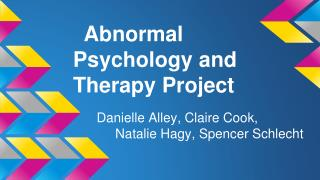 Abnormal Psychology and Therapy Project