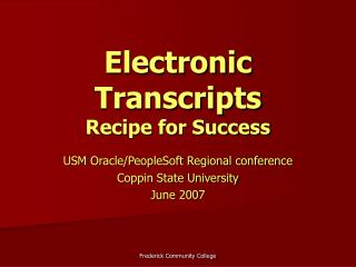 Electronic Transcripts Recipe for Success