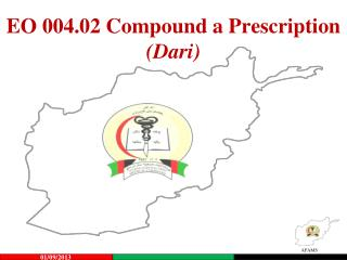 EO 004.02 Compound a Prescription (Dari)
