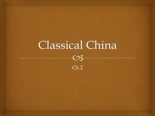 Classical China