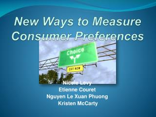 New Ways to Measure Consumer Preferences