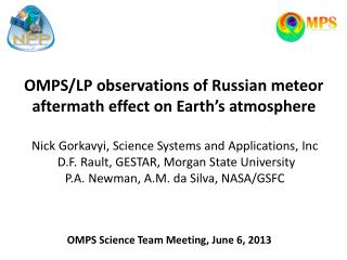 OMPS/LP observations of Russian meteor aftermath effect on Earth's atmosphere