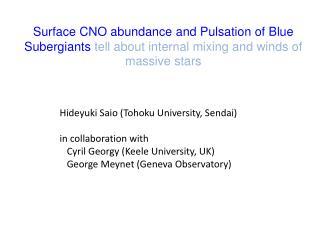 Hideyuki Saio (Tohoku University, Sendai) in collaboration with
