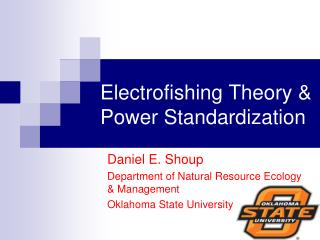 Electrofishing Theory & Power Standardization
