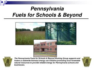 Pennsylvania  Fuels for Schools & Beyond