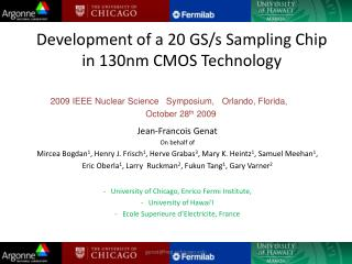 Development of a 20 GS/s Sampling Chip in 130nm CMOS Technology