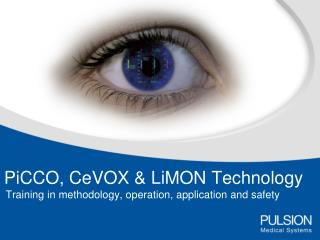 PiCCO, CeVOX & LiMON Technology