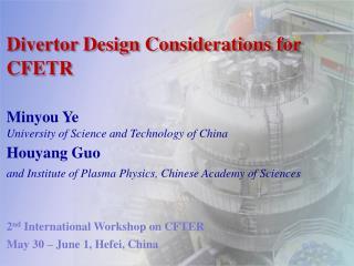 Divertor Design Considerations for CFETR