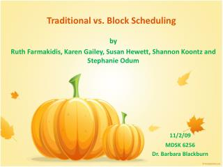 Traditional vs. Block Scheduling