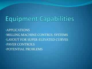 Equipment Capabilities