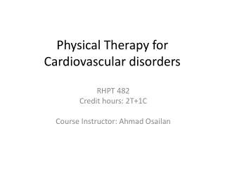 Physical Therapy for Cardiovascular disorders