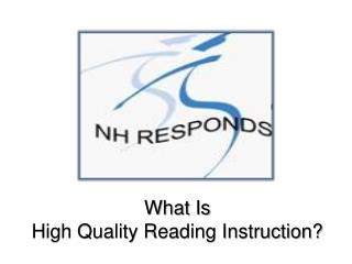 What  Is High  Quality Reading Instruction?