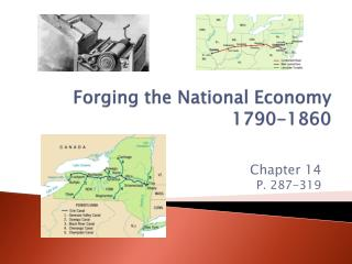 Forging the National Economy 1790-1860