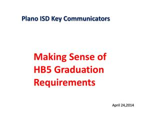 Plano ISD Key Communicators